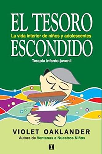 El tesoro escondido: La vida interior de los niños y adolescentes (Spanish Edition)