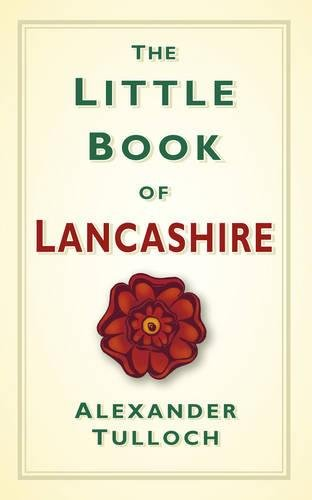Price comparison product image The Little Book of Lancashire