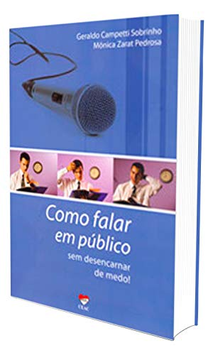 Como Falar em Público sem Desencarnar de Medo!