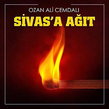 Sivas'a Ağıt