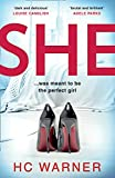 She: The Number One eBook Bestseller - a gripping psychological thriller with a killer twist