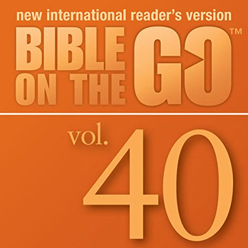 Bible on the Go, Vol. 40: The Rich Man; Zacchaeus; Mary's Perfume; Jesus Enters Jerusalem audiobook cover art