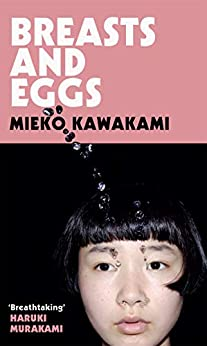 Breasts and Eggs by [Mieko Kawakami, Sam Bett, David Boyd]