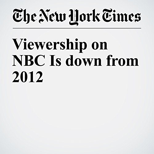 Viewership on NBC Is down from 2012 cover art