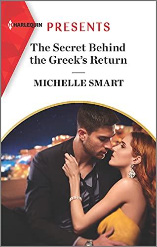 Compare Textbook Prices for The Secret Behind the Greek's Return Billion-Dollar Mediterranean Brides, 2 Original Edition ISBN 9781335567871 by Smart, Michelle