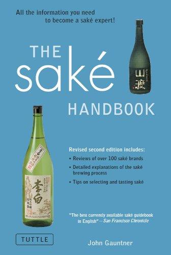 Sake Handbook: All the information you need to become a Sake Expert!