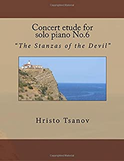 Concert Etude for Solo Piano No.6: The Stanzas of the Devil