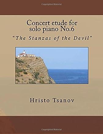 Concert Etude for Solo Piano No.6: The Stanzas of the Devil