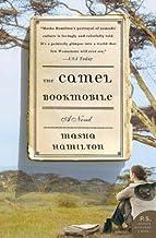 The Camel Bookmobile[CAMEL BOOKMOBILE][Paperback]