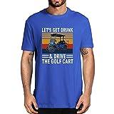 Wndxfhdscd Let's Get Drunk and Drive - Camiseta de golf para hombre (100% algodón), diseño vintage, azul real, M