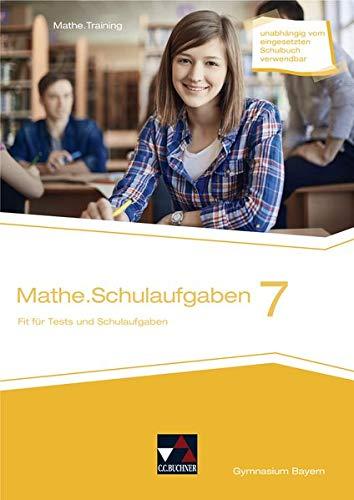 Mathe.Training / mathe.delta BY Schulaufgaben 7: Fit für Tests und Schulaufgaben (mathe.delta – Bayern: Mathematik für das Gymnasium)