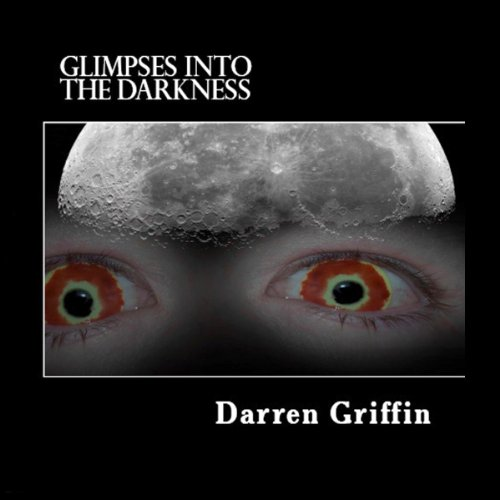 Glimpses Into the Darkness audiobook cover art