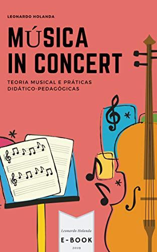 Música in Concert: Teoria musical e práticas didático-pedagógicas