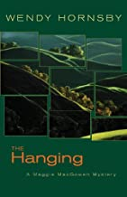 The Hanging: A Maggie MacGowen Mystery (The Maggie MacGowen Mysteries Book 8)
