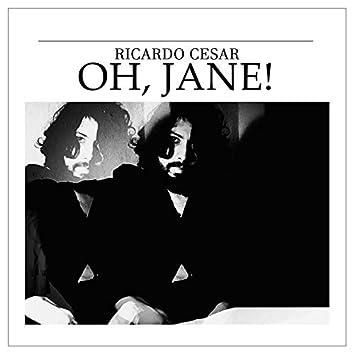 Oh, Jane!