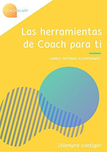 Las herramientas de Coach para ti (Coach In App)