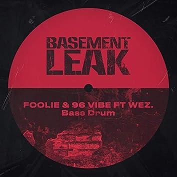 Bass Drum (feat. Wez)