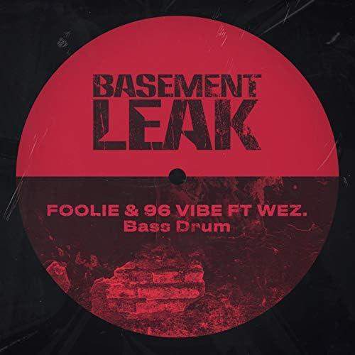 FOOLIE & 96 Vibe feat. Wez