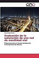 Evaluación de la saturación de una red de movilidad vial