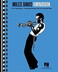 Miles Davis Omnibook: For Bflat Instruments, Transcribed Exactly From His Recorded Solos
