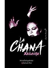 La Chana. Bailaora (ENSAYO)