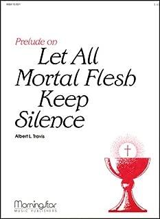 Prelude on Let All Mortal Flesh Keep Silence - Organ