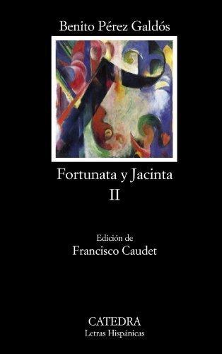 Fortunata y Jacinta, II (Spanish Edition) by Benito Perez Galdos (2011-02-15)