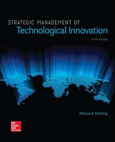 Compare Textbook Prices for Strategic Management of Technological Innovation Irwin Management 5 Edition ISBN 9781259539060 by Schilling, Melissa