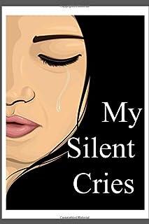 My Silent Cries