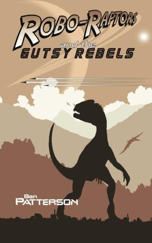Robo-Raptors and the Gutsy Rebels