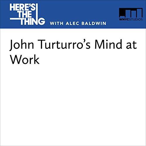 John Turturro's Mind at Work audiobook cover art