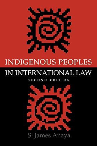 Compare Textbook Prices for Indigenous Peoples in International Law 2 Edition ISBN 9780195173505 by Anaya, S. James