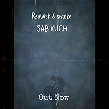 SAB KUCH (feat. smoke)