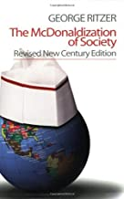 The McDonaldization of Society by Ritzer, George F.(January 21, 2004) Paperback