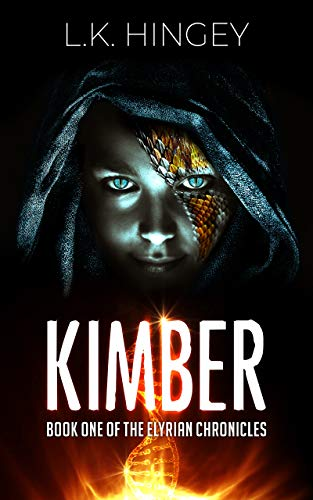 KIMBER: Book One of The Elyrian Chronicles by [L.K. Hingey]