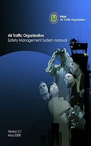 Air Traffic Organization: Safety Management System Manual - Version 2.1 (English Edition)