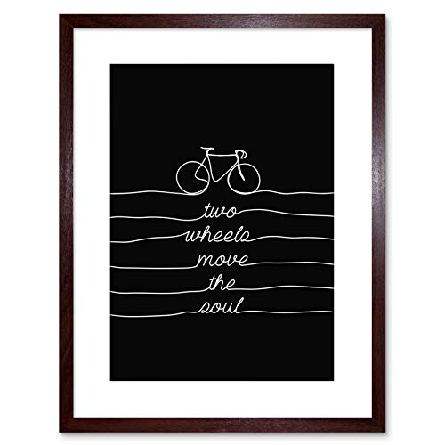Cycling Print - Two Wheels Move The Soul 12X16 In Framed Art Poster F97X13992