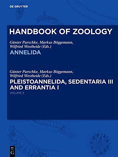 Handbook of Zoology / Handbuch der Zoologie: Annelida: Volume 3: Pleistoannelida, Sedentaria III and Errantia I