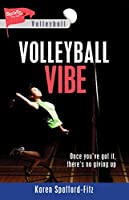 Volleyball Vibe (Lorimer Sports Stories)
