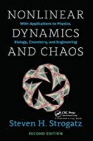 Nonlinear Dynamics and Chaos: With Applications to Physics, Biology, Chemistry, and Engineering, Second Edition (Studies in Nonlinearity)