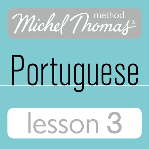 Michel Thomas Beginner Portuguese, Lesson 3 Titelbild