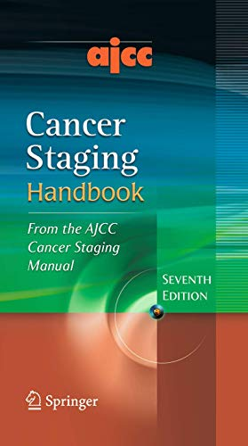 AJCC Cancer Staging Handbook: From the AJCC Cancer...