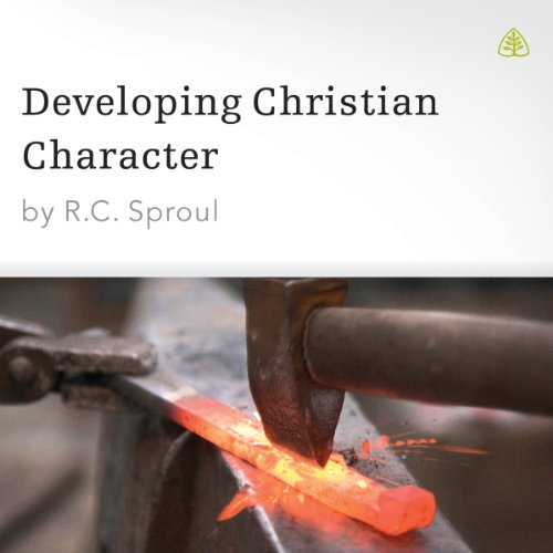 Developing Christian Character audiobook cover art
