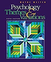 Psychology: Themes & Variations with Infotrac by Wayne Weiten (2000-08-01)