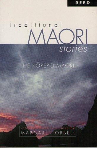 Traditional Maori Stories He Korero Maor