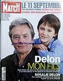 PARIS MATCH [No 2745] du 03/01/2002 - LE 11 SEPTEMBRE PAR J. CHIRAC - TONY BLAIR - G. SCHRDER - S. BERLUSCONI ET J.M. AZNAR - DELON - MON FILS ALAIN FABIEN TOURNE AVEC MOI. ROSALIE DELON.