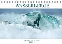 WASSERBERGE - Die Riesenwellen von Nazaré (Tischkalender 2022 DIN A5 quer): Nazares Riesenwellen im Jahresrhythmus (Monatskalender, 14 Seiten )