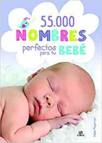 55.000 Nombres perfectos para tu bebé (Baby)