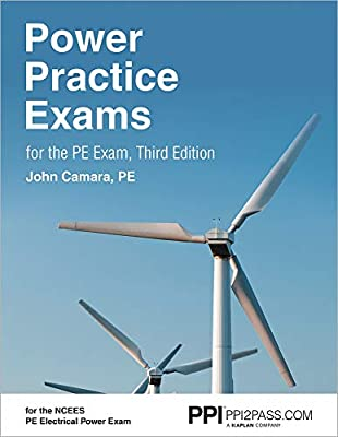 PPI Power Practice Exams for the PE Exam, 3rd Edition (Paperback) – Comprehensive Practice for the NCEES PE Electrical Power Exam