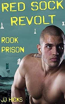 Rook Prison (Red Sock Revolt Book 2) by [JJ Hicks]